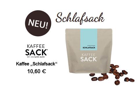 "Kaffee ""Schlafsack"""